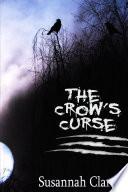 The Crow's Curse