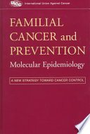 Familial Cancer and Prevention