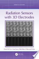 Radiation Sensors with 3D Electrodes