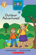 Outdoor Adventures! (Bob Books Stories: Scholastic Reader, Level 1)