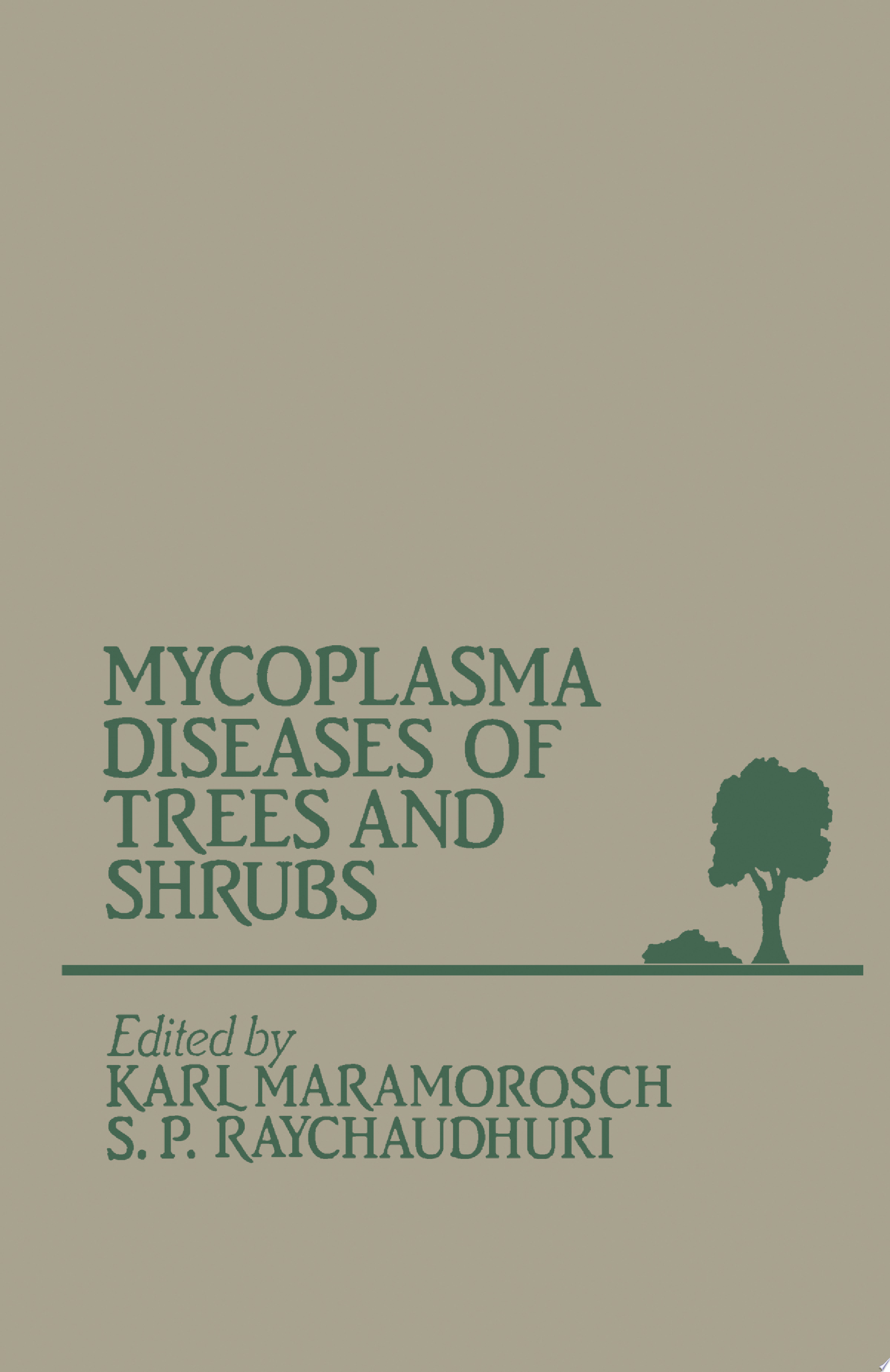 Mycoplasma Diseases of Trees and Shrubs
