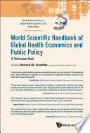 World Scientific Handbook Of Global Health Economics And Public Policy A 3 Volume Set