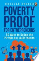 Poverty Proof for Entrepreneurs