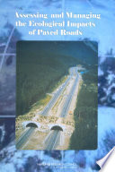 Assessing and Managing the Ecological Impacts of Paved Roads Book