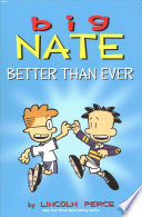 Big Nate Better Than Ever: Big Nate Box Set