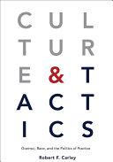 Culture & tactics: Gramsci, race, and the politics of practice