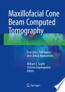 Maxillofacial Cone Beam Computed Tomography Book