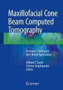 Maxillofacial Cone Beam Computed Tomography