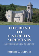 The Road to Catoctin Mountain Book