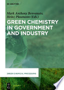 Green Chemistry in Government and Industry