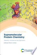 Supramolecular Protein Chemistry