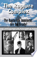 The Rapture Complex  The Rapture Is Imminent  Are You Ready