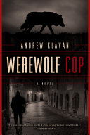 Werewolf Cop: A Novel [Pdf/ePub] eBook