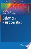 Behavioral Neurogenetics Book