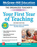 The Organized Teacher s Guide to Your First Year of Teaching  Grades K 6  Second Edition