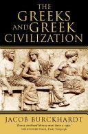 The Greeks and Greek Civilization