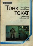 T  rk Tarihinde Ve K  lt  r  nde Tokat Sempozyumu  2 6 Temmuz 1986