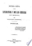 Historia crítica de la literatura y de las ciencias en México