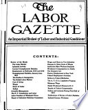 The Labor Gazette  : An Impartial Review of Labor and Industrial Conditions , Volumes 1-2