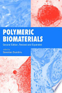 Polymeric Biomaterials  Revised and Expanded