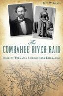 The Combahee River Raid