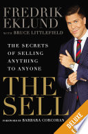 """The Sell Deluxe: The Secrets of Selling Anything to Anyone"" by Fredrik Eklund, Bruce Littlefield, Barbara Corcoran"