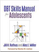 DBT? Skills Manual for Adolescents