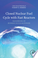 Closed Nuclear Fuel Cycle with Fast Reactors