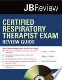 Certified Respiratory Therapist Exam Review Guide