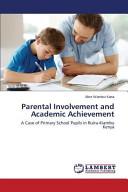 Parental Involvement and Academic Achievement