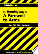 CliffsNotes on Hemingway's A Farewell to Arms Book
