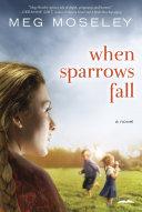 When Sparrows Fall