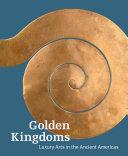 Golden Kingdoms: Luxury Arts in the Ancient Americas - Seite 279