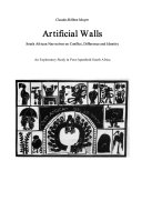 Artificial Walls  South African Narratives on Conflict  Difference and Identity