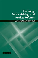 Learning  Policy Making  and Market Reforms