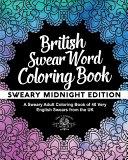 British Swear Word Coloring Book