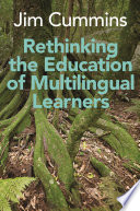 Rethinking the Education of Multilingual Learners Book