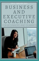 Business and Executive Coaching for Beginners and Dummies