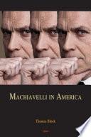 Machiavelli in America