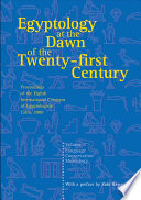 Egyptology at the Dawn of the Twenty-first Century: Language, conservation, museology