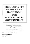Productivity Improvement Handbook For State And Local Government Book PDF