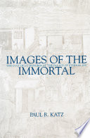 Images of the Immortal