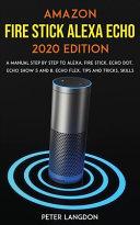 Amazon Fire Stick Alexa Echo 2020 Edition