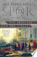 SPQR IX  The Princess and the Pirates Book