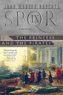 SPQR IX  The Princess and the Pirates