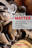 Reckoning with Matter
