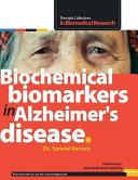 Biochemical Biomarkers in Alzheimer s Disease Book