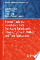 Beyond Traditional Probabilistic Data Processing Techniques  Interval  Fuzzy etc  Methods and Their Applications