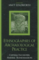 Ethnographies of Archaeological Practice