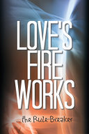 Love'S Fire Works